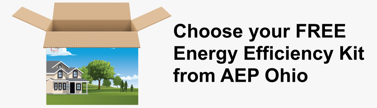 Choose your FREE Energy Efficiency Kit from AEP Ohio