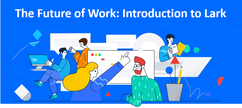 The Future of Work - Introduction to Lark