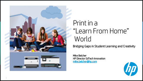 "Print in a ""Learn From Home"" World"