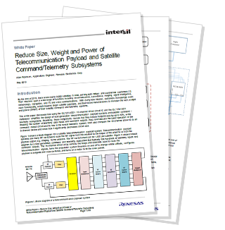 White Paper: Reduce Size, Weight and Power of Telecommunication Payload and Satellite Command/Telemetry Subsystems