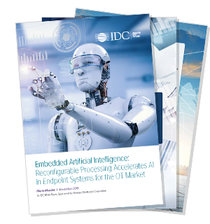 Embedded Artificial Intelligence: Reconfigurable Processing Accelerates AI in Endpoint Systems for the OT Market
